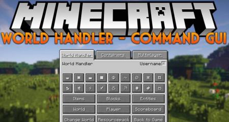 Скачать World Handler – Command GUI для Minecraft 1.17
