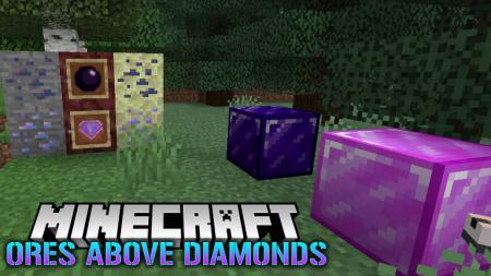 Скачать Ores Above Diamonds для Minecraft 1.17