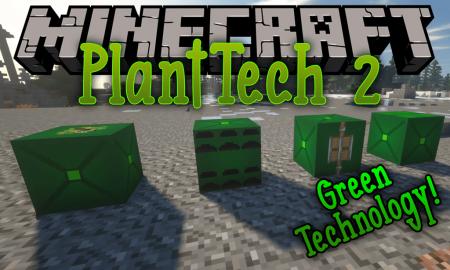 Скачать PlantTech 2 для Minecraft 1.17