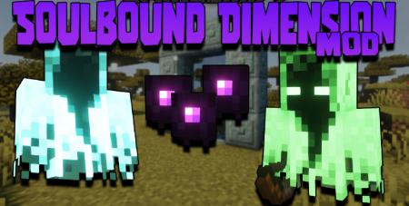 Скачать Soulbound Dimension для Minecraft 1.16.4