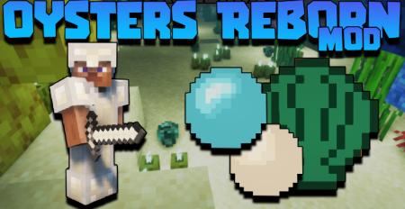 Скачать Oysters Reborn для Minecraft 1.17