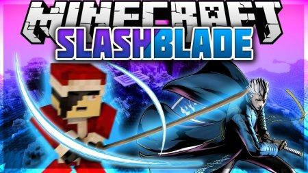 Скачать SlashBlade для Minecraft 1.17
