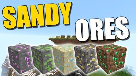 Скачать Sandy Ores Mod для Minecraft 1.14.4