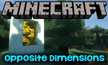 Скачать Opposite Dimensions для Minecraft 1.12