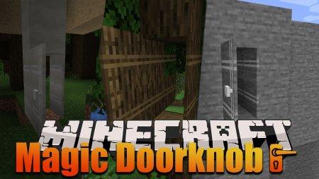 Скачать Magic Doorknob для Minecraft 1.17