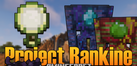 Скачать Project Rankine для Minecraft 1.16.5